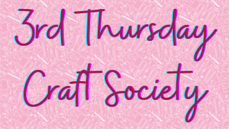 Third Thursday Craft Society